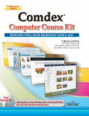 Pdf Comdex Computer Course Kit: Windows Vista With Microsoft Office 2007, Professional Ed (With Cd)