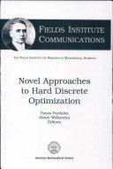 Novel Approaches to Hard Discrete Optimization