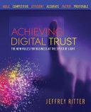 Achieving Digital Trust