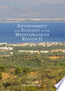 Environment and Ecology in the Mediterranean Region II Book