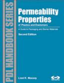 Permeability Properties of Plastics and Elastomers Book