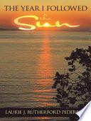 The Year I Followed the Sun