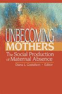 Unbecoming Mothers Pdf/ePub eBook