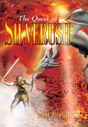 The Quest of Silverush