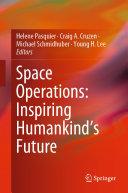 Space Operations: Inspiring Humankind's Future [Pdf/ePub] eBook