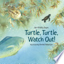 Turtle  Turtle  Watch Out