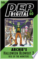Pep Digital Vol  060  Archie Halloween Blowout 2  Rise of the Monsters