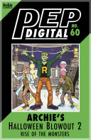 Pdf Pep Digital Vol. 060: Archie Halloween Blowout 2: Rise of the Monsters