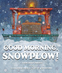 Good Morning, Snowplow! Pdf/ePub eBook