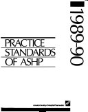 Practice Standards of the American Society of Hospital Pharmacists Book