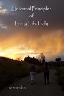 Universal Principles of Living Life Fully
