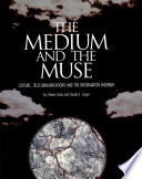 The Medium And The Muse