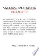 A Medical and Psychic Red Alert!
