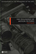 The Philosophy of Motion Pictures