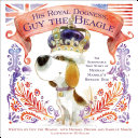 His Royal Dogness, Guy the Beagle [Pdf/ePub] eBook