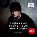 Secrets of Churchill s War Rooms