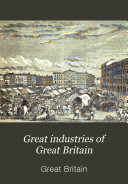 Great industries of Great Britain