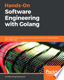 Hands On Software Engineering With Golang