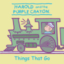 Harold and the Purple Crayon  Things That Go