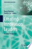 Creating Innovation Leaders Book