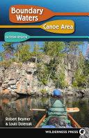 Boundary Waters Canoe Area: Eastern Region ebook