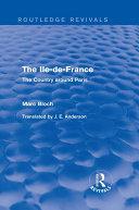 Pdf The Ile-de-France (Routledge Revivals) Telecharger