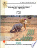 Research and Education for the Development of Integrated Crop livestock fish Farming Systems in the Tropics