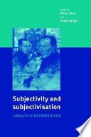 Subjectivity And Subjectivisation