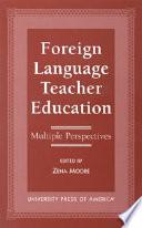 Foreign Language Teacher Education