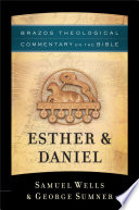 Esther Daniel Brazos Theological Commentary On The Bible