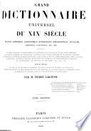 Grand Dictionnaire Universel Du Xixe Siecle Francais A Z 1805 76