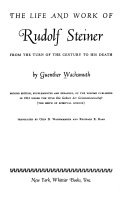 The Life and Work of Rudolf Steiner from the Turn of the Century to His Death