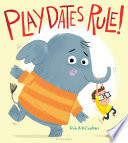 Playdates Rule! Rob McClurkan Cover