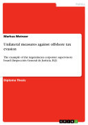 Pdf Unilateral Measures Against Offshore Tax Evasion