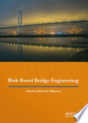 Risk-Based Bridge Engineering