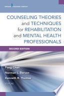 Counseling Theories And Techniques For Rehabilitation And Mental Health Professionals Second Edition Book PDF