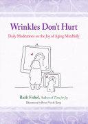 Wrinkles Don t Hurt