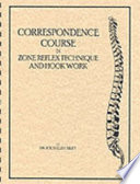 Correspondence Course In Zone Therapy Reflex Technique And Hook Work