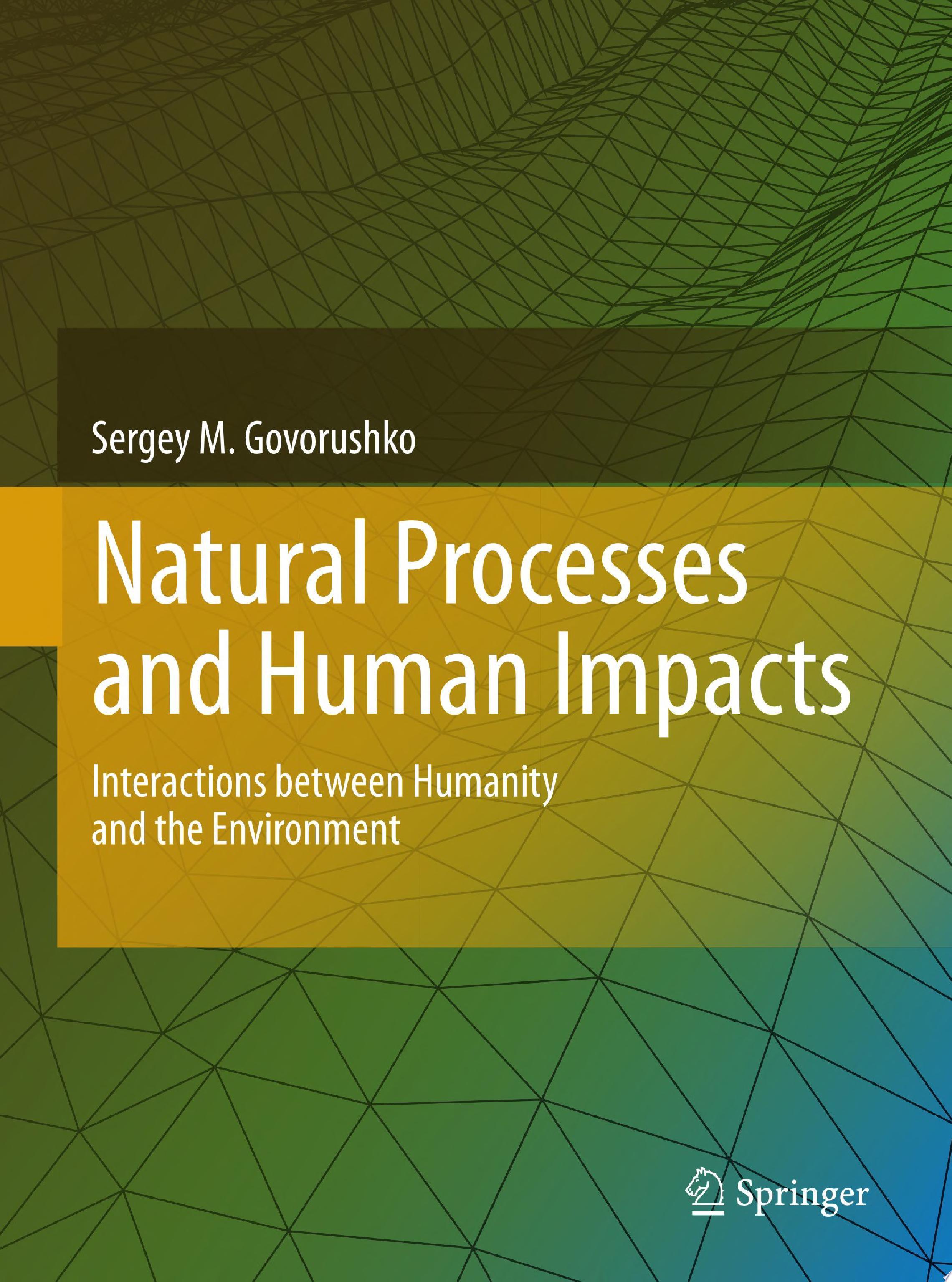 Natural Processes and Human Impacts
