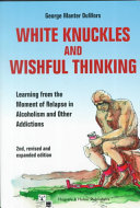White Knuckles And Wishful Thinking Book