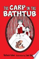 The Carp in the Bathtub