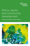 Ethics  equity and community development