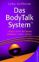 Das BodyTalk-System: Heilung durch die innere Weisheit unseres Körpers