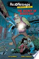 The Secret of Bosco Bay  Hello Neighbor  Graphic Novel  1