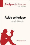 Acide sulfurique d'Amélie Nothomb (Analyse de l'oeuvre) ebook