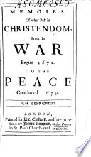 Memoirs of what past in Christendom from the war begun 1672 to the peace concluded 1679  The third edition   By Sir William Temple