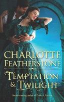 Temptation & Twilight
