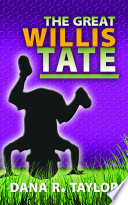 The Great Willis Tate