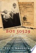 Boy 30529  A Memoir