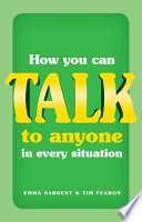 How You Can Talk To Anyone In Every Situation Book PDF
